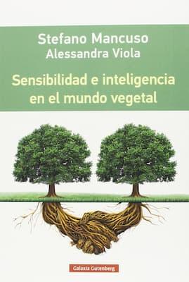 Sensibilidad e inteligencia en el mundo vegeral